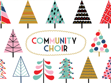 The text Community Choir surrounded by decorated trees